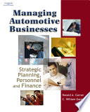 Managing Automotive Businesses Strategic Planning Personnel And Finances