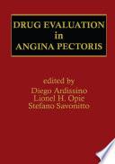 Drug Evaluation in Angina Pectoris