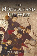 The Mongols and the West  1221 1410