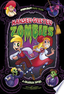 Hansel & Gretel & Zombies: A Graphic Novel