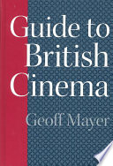 Guide to British Cinema