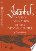 Istanbul and the Civilization of the Ottoman Empire