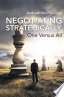 Negotiating Strategically