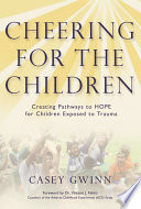 download ebook cheering for the children: creating pathways to hope for children exposed to trauma pdf epub