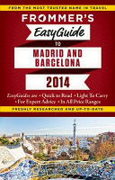 Frommer s Easyguide to Madrid and Barcelona