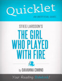 download ebook quicklet on stieg larsson\'s the girl who played with fire (cliffnotes-like book summary) pdf epub