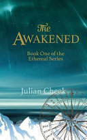 The Awakened  Book One of the Ethereal Series