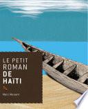 Le petit roman de Haïti