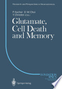 Glutamate Cell Death And Memory book