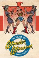 Wonder Woman  the Golden Age Omnibus