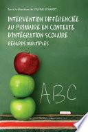 Intervention diff  renci  e au primaire en contexte d int  gration scolaire