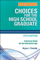 Choices for the High School Graduate