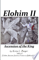 Elohim II  Ascension of the King