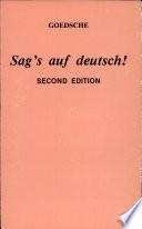 Sag s Auf Deutsch