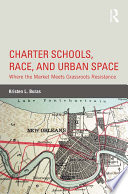 Charter Schools  Race  and Urban Space