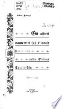 Gli affetti domestici e l ideale femminile nella Divina commedia