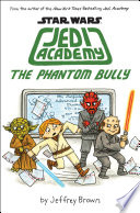 The Phantom Bully  Star Wars  Jedi Academy  3