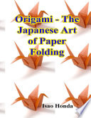 Origami   The Japanese Art of Paper Folding