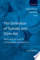 The Definition of Subsidy and State Aid