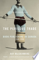 The Perilous Trade