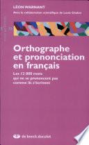 Orthographe et prononciation en fran  ais