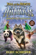 Immortal Guardians by Eliot Schrefer