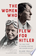Book The Women Who Flew for Hitler