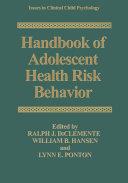 Handbook of Adolescent Health Risk Behavior