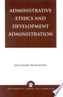 Administrative Ethics And Development Administration