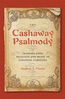 The Cashaway Psalmody