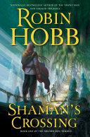 Shaman's Crossing Book