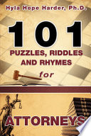 101 Puzzles  Riddles and Rhymes for Attorneys