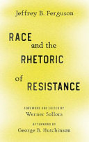 Race and the Rhetoric of Resistance