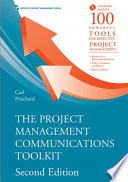 The Project Management Communications Toolkit  Second Edition