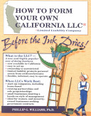 How to Form Your Own California Llc  Limited Liability Company  Before the Ink Dries