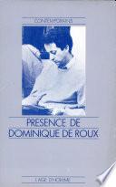 Pr  sence de Dominique de Roux