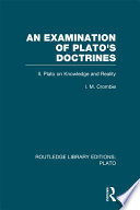 An Examination of Plato s Doctrines