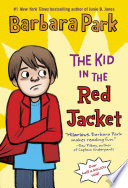 Ebook The Kid in the Red Jacket Epub Barbara Park Apps Read Mobile