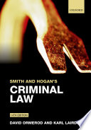Smith and Hogan s Criminal Law
