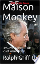 Maison Monkey