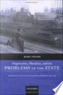 Progressives  Pluralists  and the Problems of the State