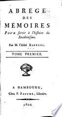 Abrégé des mémoires pour servir à l'histoire du Jacobinisme