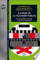 La crisis de la televisi  n p  blica