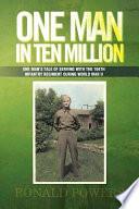 One Man In Ten Million