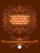 Tafsir Ibn Kathir Juz  4  Part 4