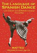 The Language of Spanish Dance