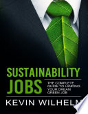 Sustainability Jobs  The Complete Guide to Landing Your Dream Green Job