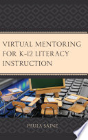 Virtual Mentoring For K 12 Literacy Instruction