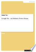 Google Inc. - An Industry Power House