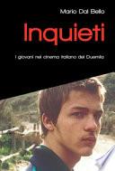 Inquieti